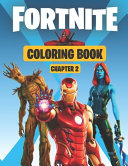 Fortnite Coloring Book   CHAPTER 2