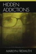 Hidden Addictions