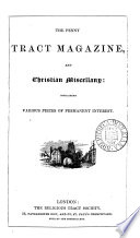 The Penny Tract Magazine and Christian Miscellany