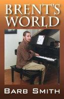 Brent s World