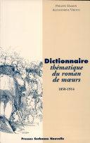 Dictionnaire thématique du roman de mœurs, 1850-1914