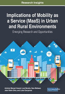 Implications Of Mobility As A Service Maas In Urban And Rural Environments Book PDF
