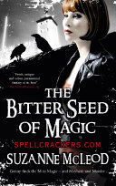The Bitter Seed of Magic