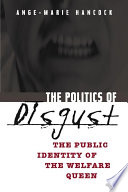 The Politics of Disgust