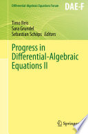 Progress in Differential Algebraic Equations II