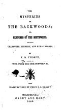 The Mysteries of the Backwoods  Or  Sketches of the Southwest