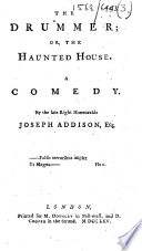 The Drummer  Or  The Haunted House  A Comedy