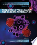 Engineering Technologies and Clinical Translation