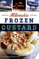 Milwaukee Frozen Custard