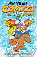 Aw Yeah Comics! And... Action!