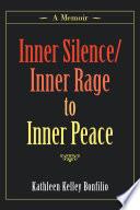 Inner Silence Inner Rage to Inner Peace