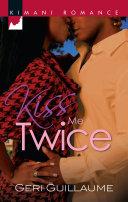 Kiss Me Twice [Pdf/ePub] eBook