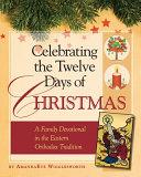 Celebrating the Twelve Days of Christmas