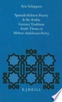 Spanish Hebrew Poetry And The Arabic Literary Tradition
