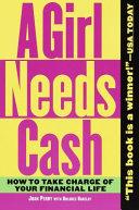 A Girl Needs Cash