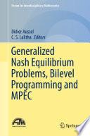 Generalized Nash Equilibrium Problems  Bilevel Programming and MPEC