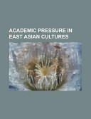 Academic Pressure in East Asian Cultures