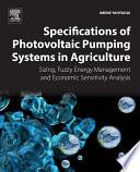 Specifications of Photovoltaic Pumping Systems in Agriculture Book