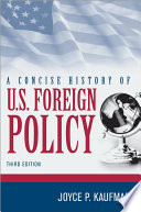 A Concise History Of U S Foreign Policy Book PDF