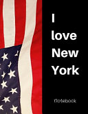 I Love New York Notebook