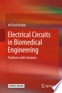 Electrical Circuits in Biomedical Engineering