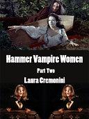 Hammer Vampire Women Part Two