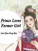 Prince Loves Farmer Girl