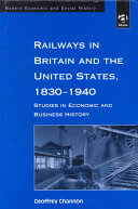 Railways in Britain and the United States  1830 1940