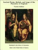 Ancient Poems, Ballads, and Songs of the Peasantry of England Book