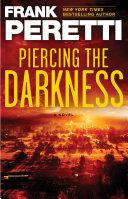 Piercing the Darkness Pdf/ePub eBook