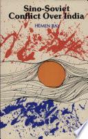 Sino Soviet Conflict Over India Book