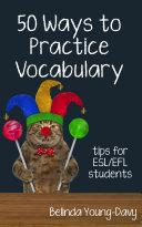 Fifty Ways to Practice Vocabulary