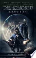 Dishonored: Zersplittert