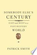 Somebody Else s Century