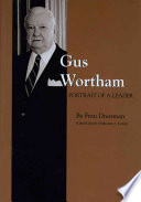 Gus Wortham Book PDF