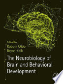 The Neurobiology Of Brain And Behavioral Development Book PDF
