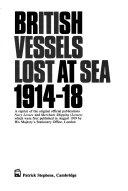 British Vessels Lost at Sea, 1914-18