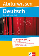 Abiturwissen Deutsch Prosa, Drama, Lyrik