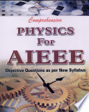 Comprehensive Physics for AIEEE