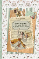 Junk Journal Vintage Gypsy Themed Signature Book PDF