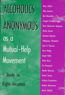 Alcoholics Anonymous as a Mutual-help Movement ebook