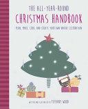 The All Year Round Christmas Handbook