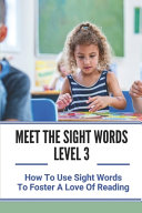 Meet The Sight Words Level 3 Book PDF