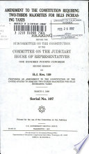 Amendment to the Constitution Requiring Two thirds Majorities for Bills Increasing Taxes