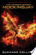 Mockingjay: Movie Tie-In Edition (The Hunger Games, Book 3)