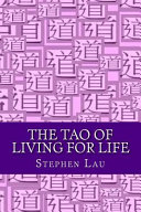 The Tao of Living for Life
