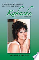 A Journey to the Unknown of a Young Girl Named Kahache