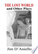 The Lost World and Other Plays