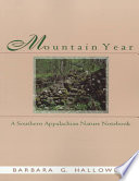 Mountain Year  : A Southern Appalachian Nature Notebook