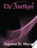 The Amethyst